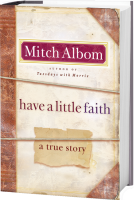 Have a Little Faith, by Mitch Albom